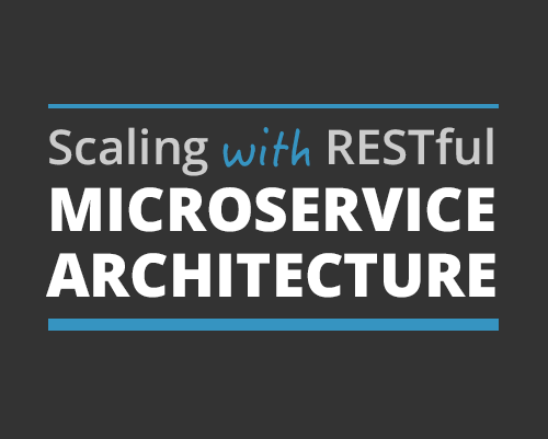Scaling-with-RESTful-Microservice-architecture