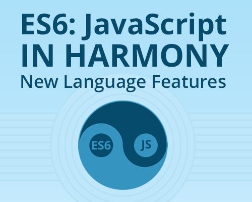 ES6 Javascript in Harmony