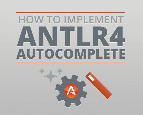 How to Implement ANTLR4 Autocomplete