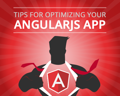 tips-optimizing-angularjs-app