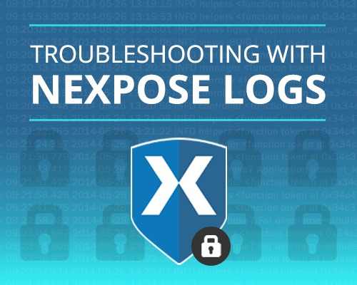 Trouble Shooting With Nexpose Logs
