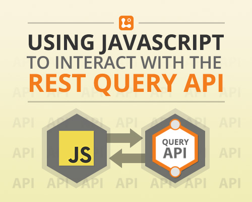 Using JavaScript to interact with the REST Query API