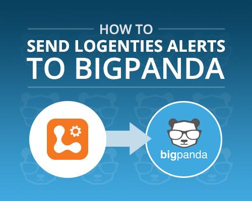 How To: Send Logentries Alerts to BigPanda