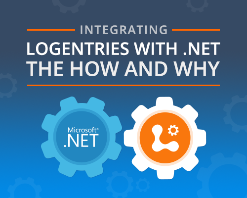integrating-logentries-with-net-the-how-and-why