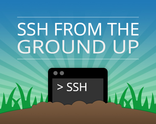SSH from the ground up