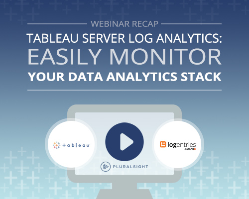 Webinar Recap: Tableau Server Log Analytics