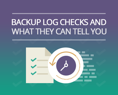 Backup-log-checks-and-what-they-can-tell-you