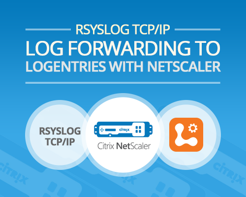 Rsyslog TCP/IP log forwarding to Logentries with Netscaler