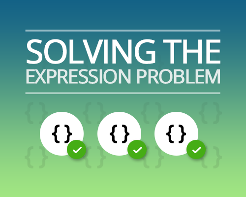 Solving the expression problem
