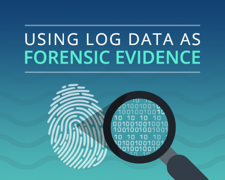 Using Log Data As Forensic Evidence